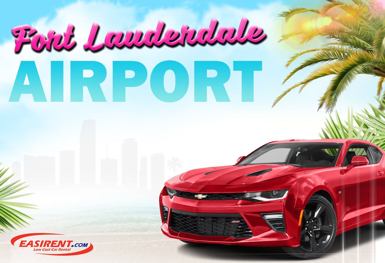 Fort Lauderdale Airport Car Rental (FLL) - Easirent US