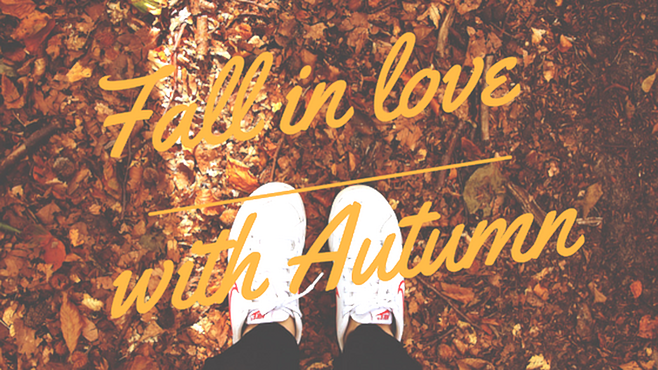 Fall in love with Autumn.v1